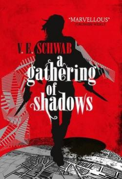 A Gathering of Shadows (Shades of Magic #2) par Victoria Schwab