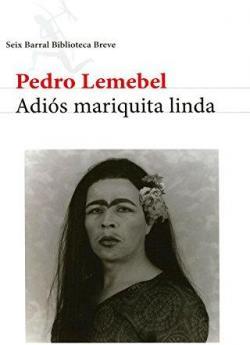 Adiós mariquita linda par Pedro Lemebel