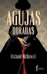 Agujas Doradas par Michael Mcdowell