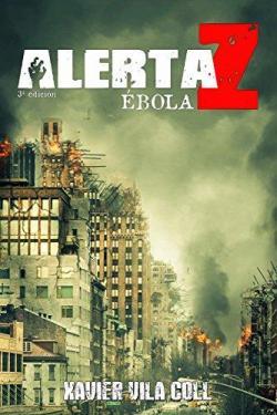 Alerta Z: Ebola par Xavier Vila Coll
