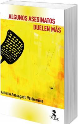 Algunos asesinatos duelen más par  Antonio Anasagasti Valderrama