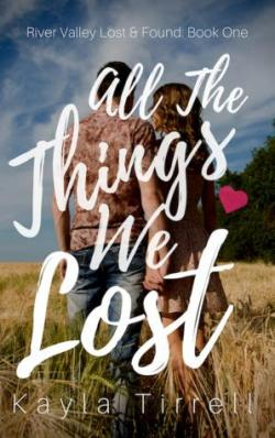 All The Things We Lost par Kayla Tirrell
