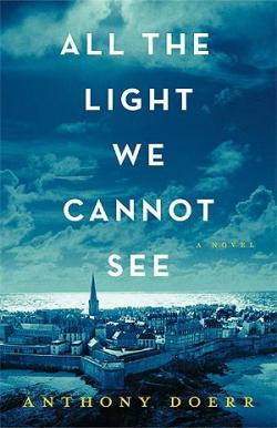 All the Light You Cannot See par Anthony Doerr