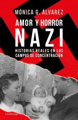 Amor y horror nazi par Mónica G. Álvarez