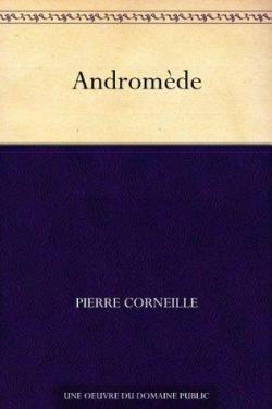 Andromède par  Corneille