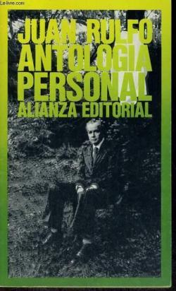 Antología personal par Juan Rulfo