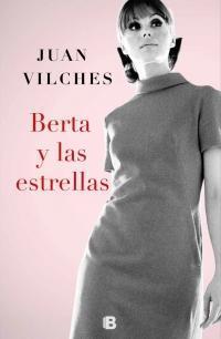 Berta y las estrellas par Juan Vilches
