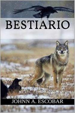 Bestiario par Johnn A Escobar