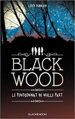 Blackwood par Lois Duncan