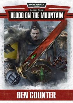 Blood on the mountain par Ben Counter