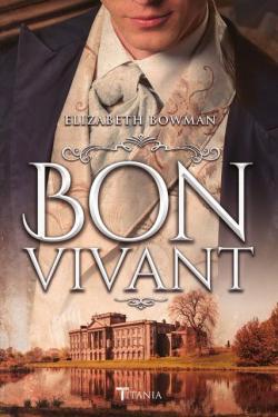 Bon vivant par Elizabeth Bowman