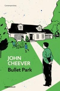 Bullet Park par JOHN CHEEVER