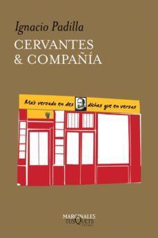 CERVANTES & COMPAÑÍA par Ignacio Padilla