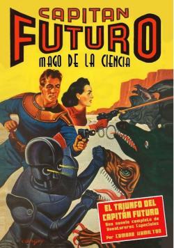 Capitán Futuro 4. El triunfo del Capitán Futuro (edición facsímil) par Edmond Hamilton