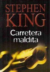 Carretera maldita par Stephen King