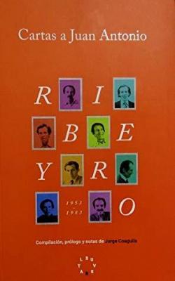 Cartas a Juan Antonio par Julio Ramón Ribeyro