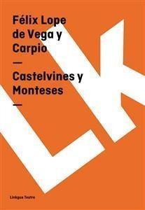 Castelvines y Monteses par Lope de Vega