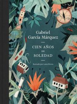 Cien Años de Soledad (Edición Ilustrada) par Gabriel García Márquez