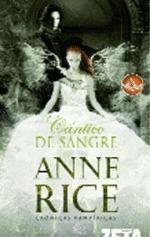 CANTICO DE SANGRE par Anne Rice