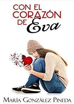Con el corazón de Eva par María González Pineda