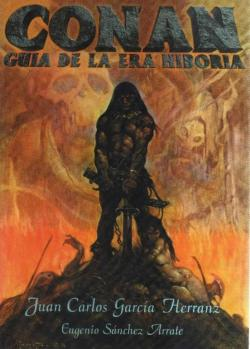 Conan: Guía de la era hiboria par Eugenio Sánchez Arrate