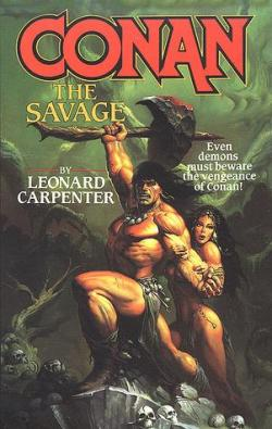Conan the savage par Leonard Carpenter