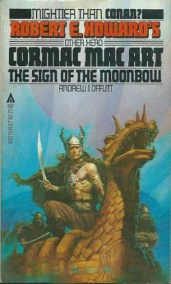 Cormac Mac Art: The sign of the Moonbow par  Robert E. Howard