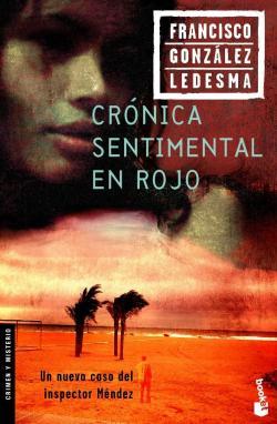 Crónica sentimental en rojo par Francisco González Ledesma