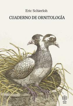Cuaderno de ornitología par Eric Schierloh