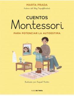 Cuentos Montessori para potenciar la autoestima par Marta Prada