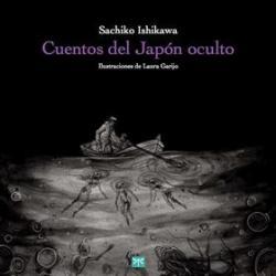 Cuentos del Japón oculto par Sashiko Ishikawa