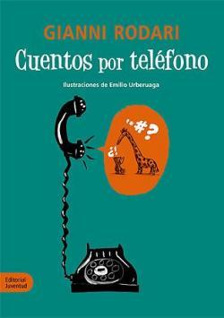Cuentos por teléfono par Gianni Rodari