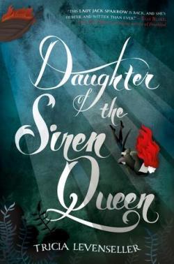 Daughter of the Siren Queen par Tricia Levenseller