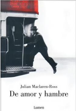 De amor y hambre par Julián Maclaren-Ross