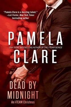 Dead By Midnight: An I-Team Christmas par Pamela Clare