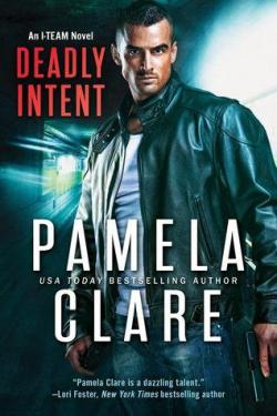 Deadly Intent par Pamela Clare