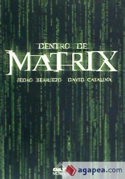 Dentro de matrix par Pedro Berruezo