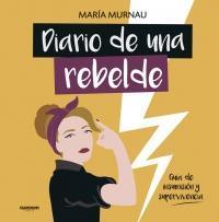 Diario de una rebelde par María Murnau