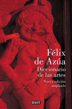 Diccionario de las artes par Félix de Azúa