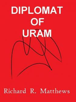 Diplomat of Uram par Richard R. Matthews