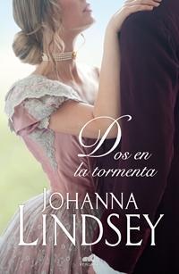 Dos en la tormenta par Johanna Lindsey