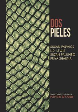 Dos pieles par Susan Palwick