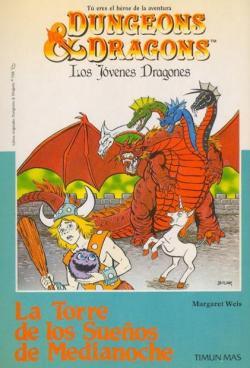 Dragones y Mazmorras (Los jóvenes dragones): La torre de los sueños de medianoche par Margaret Weis