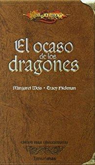 Dragonlance: El ocaso de los dragones par Margaret Weis