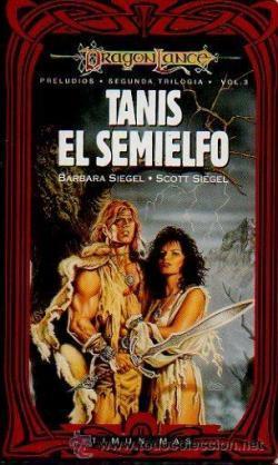 Dragonlance: Tanis el semielfo par Barbara Siegel