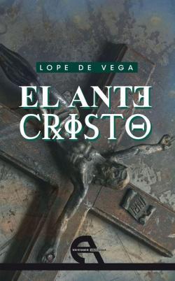 EL ANTECRISTO par Lope de Vega