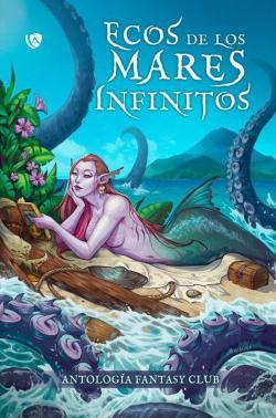 Ecos de los mares infinitos par Amanecer González Cantero