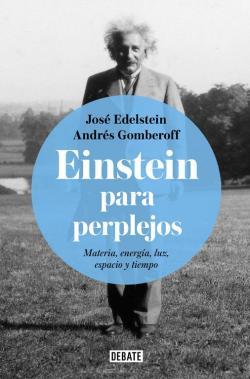Einstein para perplejos par Jose Edelstein