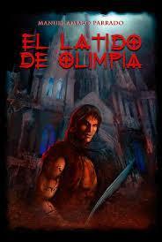 El Latido de Olimpia par Manuel Amaro Parrado