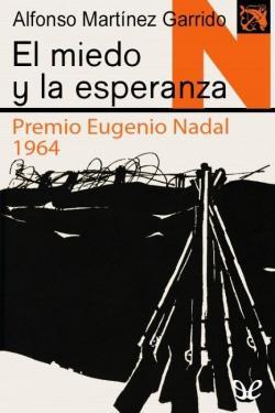 El Miedo y la Esperanza par Alfonso Martinez Garrido